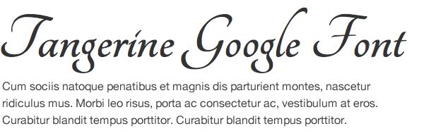 Google Font Tangerine